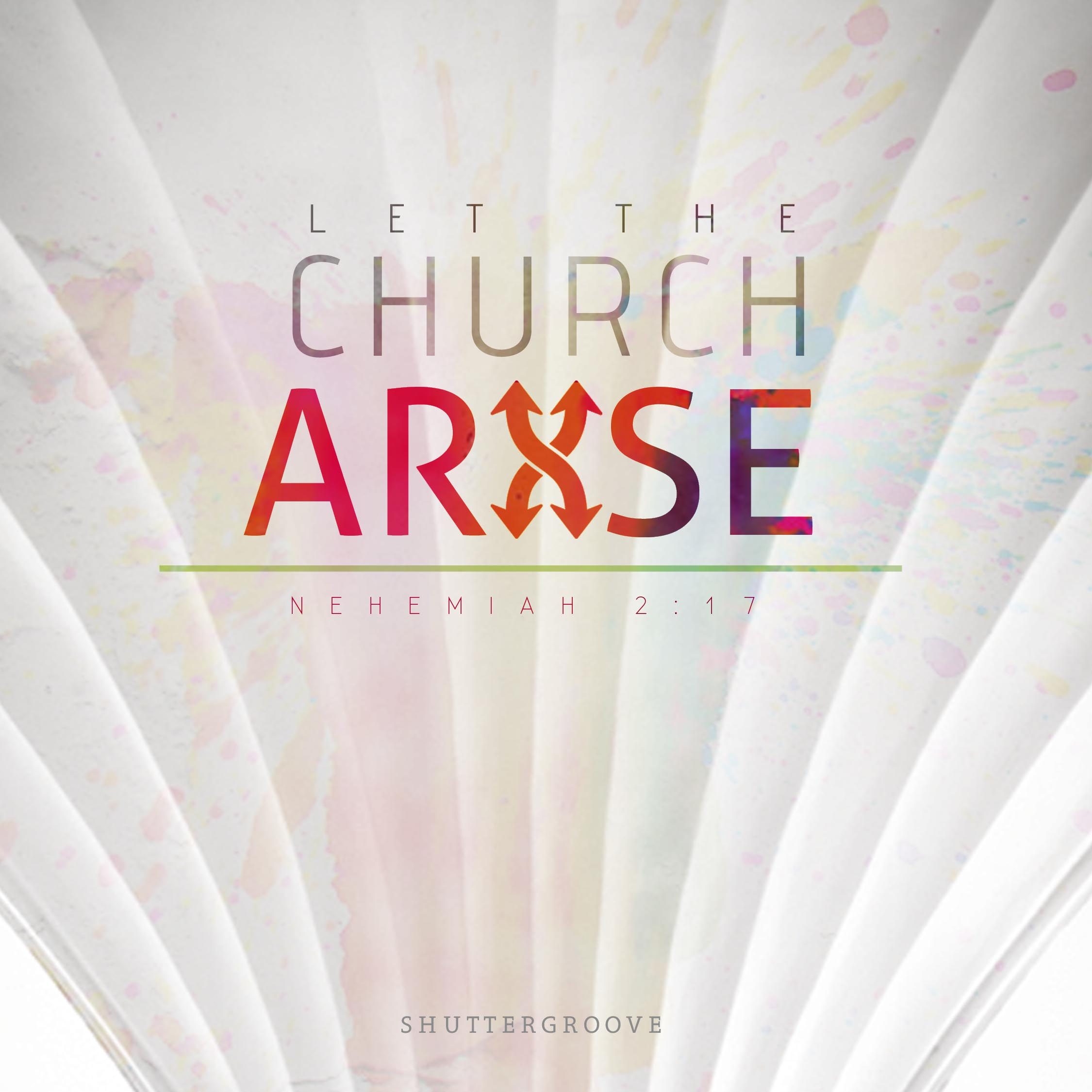 LET THE CHURCH ARISE