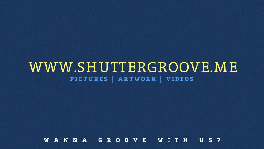 SHUTTERGROOVE.ME- WANNA GROOVE?