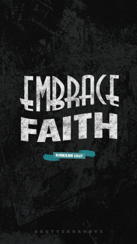 iPhone Wall Paper | Embrace Faith